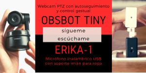 Obsbot Tiny y Erika 1