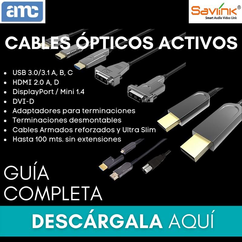 GUÍA COMPLETA DE CABLES ÓPTICOS ACTIVOS SAVLINK